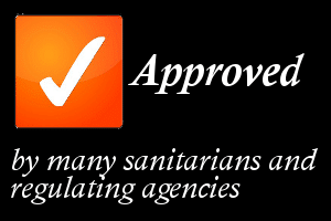 Approved by many sanitarians and regulating agencies
